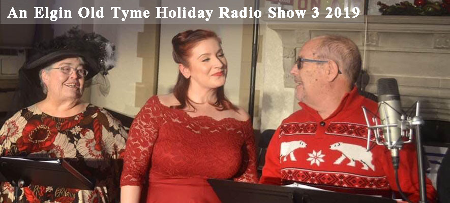 An Elgin Old Tyme Holiday Radio Show 3 1